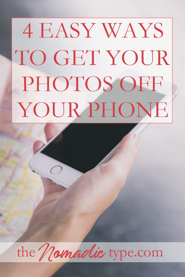4 easy ways to get your photos off your phone
